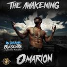 The Awakening (Hosted By DJ Drama)