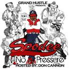 Spodee - No Pressure (Hosted By Don Cannon)