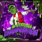fR€$H aka SHORT DaWG - The Adventures of DRANKENSTEiN