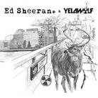 Ed Sheeran & Yelawolf - The Slumdon Bridge EP
