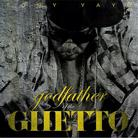 Godfather Of The Ghetto