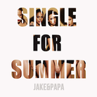 Single For Summer