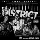 The District (Hosted by Adrian Swish)