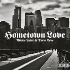 Shawn Harris (Nikko Lafre) - Hometown Love  Feat. Drew Love