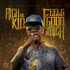 Rich The Kid - Feels Good To Be Rich