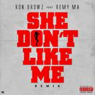 She Don't Like Me (Remix)