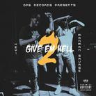 Key! & ManMan Savage - Give Em Hell 2