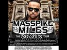 "Masspike Miles ""The Skky Miles Tour Webisode #1 "" Video"
