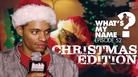 HNHH - Christmas Hip Hop Edition: What's My Name Episode 52