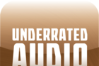 Underrated Audio: April 30- May 6