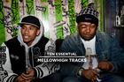 10 Essential MellowHigh Tracks