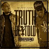 Audio Push - Truth Be Told (Presented by DJ ill Will)