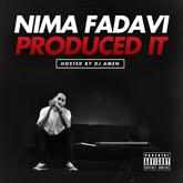 Nima Fadavi - Nima Fadavi Produced It
