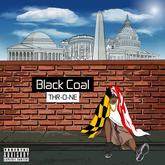 Black COAL - THR-O-NE
