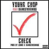 Young Chop - Check Feat. BanksTheGenius