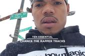 10 Essential Chance The Rapper Tracks