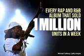 Every Rap And R&B Album That Sold 1 Million Units In A Week