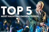 The Top 5 Most Haunting Eminem Videos