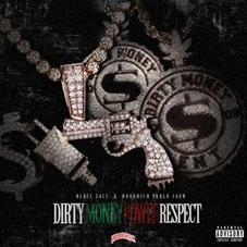 Hoodrich Pablo Juan & Blacc Zacc - Dirty Money Power Respect
