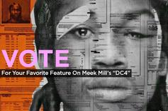 """Vote For Your Favorite Feature On Meek Mill's """"DC4"""""""