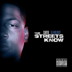 The Streets Know (Hosted by DJ Holiday)