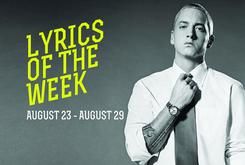 Lyrics Of The Week: August 23-29