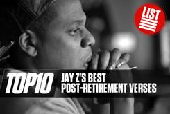Top 10: Jay Z's Best Post-Retirement Verses