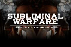 Subliminal Warfare: A History Of The Hidden Diss