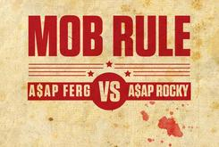 Mob Rule: A$AP Ferg Vs. A$AP Rocky?