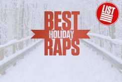 Top 10 Best Holiday Raps