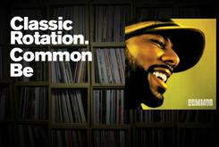"Classic Rotation: Common's ""Be"""