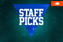 Staff Picks Playlist (July 24)