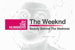 "The Weeknd's ""Beauty Behind The Madness"" By The Numbers"