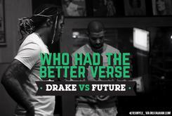 Who Had The Better Verse: Drake Vs. Future