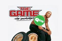 "Quiz: How Well Do You Know The Game's ""The Documentary""?"