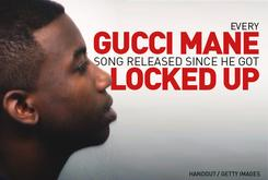 Every Gucci Mane Song Released Since He Got Locked Up