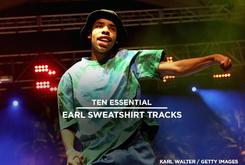 10 Essential Earl Sweatshirt Tracks