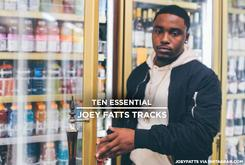 10 Essential Joey Fatts Tracks