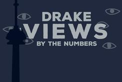 "Drake's ""VIEWS"" By The Numbers"