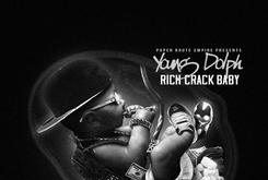 "Stream Young Dolph's ""Rich Crack Baby"""