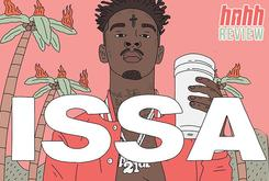 "21 Savage's ""Issa Album"" (Review)"
