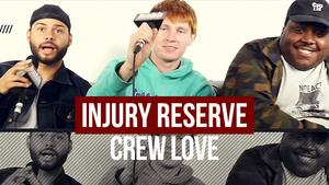 Crew Love: Injury Reserve