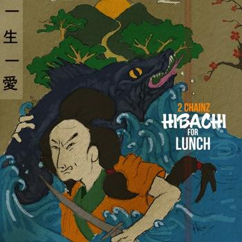Image result for hibachi for lunch 2chainz