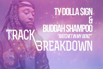 "Talking To Ty Dolla $ign & Buddah Shampoo On ""Ratchet In My Benz"""