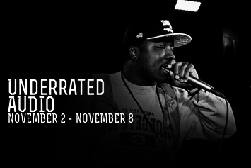 Underrated Audio: November 2 - November 8