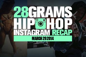 28 Grams: Hip-Hop Instagram Recap (March 29)