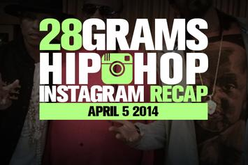 28 Grams: Hip-Hop Instagram Recap (April 5)