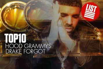 Top 10: Hood Grammys Drake Forgot