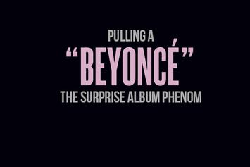 "Pulling A ""Beyonce"": The Surprise Album Phenom"