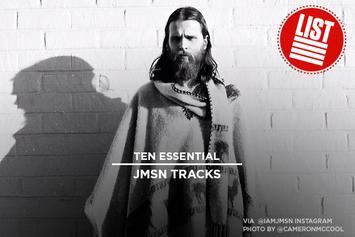 10 Essential JMSN Tracks